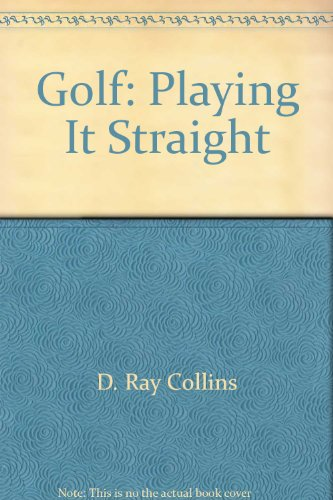 Golf: Playing It Straight