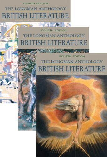 The Longman Anthology of British Literature, Volumes 2A, 2B, and 2C (4th Edition) by Damrosch, David Published by Longman 4th (fourth) edition (2009) Paperback