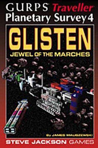 GURPS Traveller Planetary Survey 4: Glisten