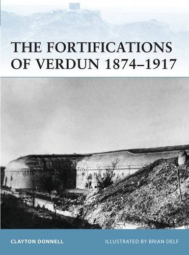 Fortifications of Verdun 1874-1917