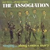And Then ... Along Comes The Association: Deluxe Expanded Mono Edition