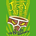Jiggy McCue: The Killer Underpants Audiobook by Michael Lawrence Narrated by Kris Marshall