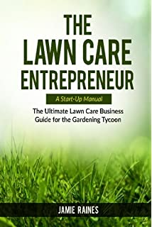 the lawn care a startup manual the ultimate lawn care business - Lawncare