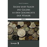 Segen und Fluch des Geldes in der Geschichte der Völker 1