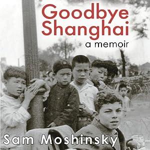 Goodbye Shanghai Audiobook