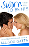 Sworn to be His (The Archer Family Book 3)