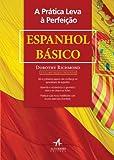 capa de A Prática Leva à Perfeição. Espanhol Básico