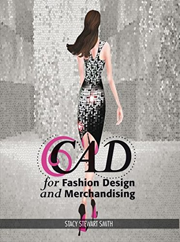 CAD for Fashion Design and Merchandising: Studio Access ()