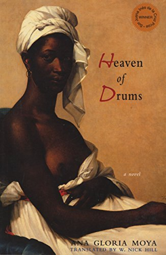 Heaven of Drums (Lannan Translation Selection (Curbstone Press)) by Ana Gloria Moya (2006-10-01)