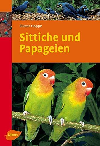 Sittiche und Papageien (Ulmer Taschenbücher)