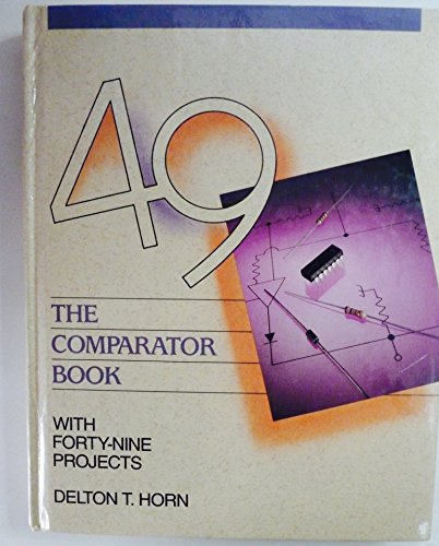 - The Comparator Book: With Forty-Nine Projects