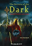 The Secrets of the Dark: The debt of blood is never repaid: Volume 1 (Saga of Agni)