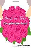 Bride on Time - Die Geborgte Braut, Daniela Felbermayr, 1493737805