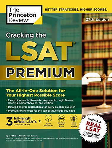 Pdf Test Preparation Cracking the LSAT Premium with 3 Real Practice Tests, 27th Edition: The All-in-One Solution for Your Highest Possible Score (Graduate School Test Preparation)
