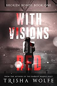 With Visions Of Red by Trisha Wolfe ebook deal