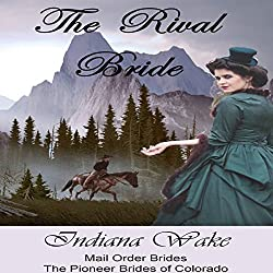 Mail Order Brides: The Rival Bride