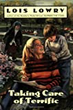 Taking Care of Terrific, Lois Lowry, 0440484944