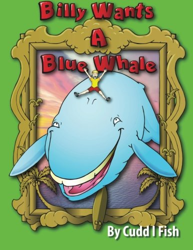 Billy Wants a Blue Whale ebook