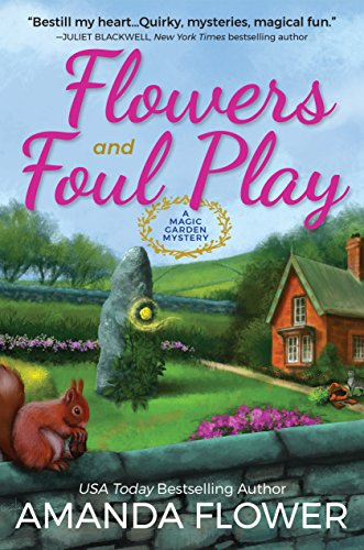 Magic Garden (Flowers and Foul Play: A Magic Garden Mystery)