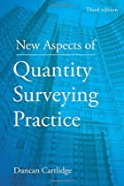 New Aspects of Quantity Surveying Practice