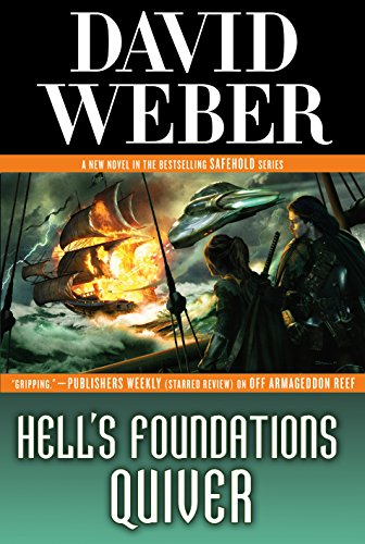 Quiver Rest - Hell's Foundations Quiver: A Novel in the Safehold Series