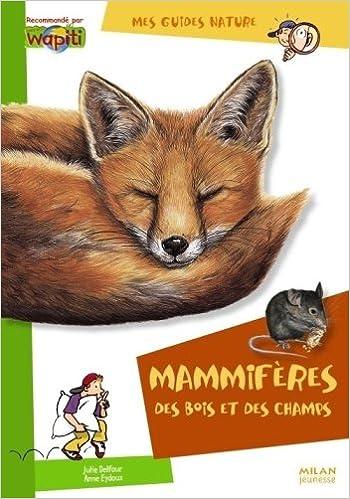 En ligne téléchargement gratuit Mammifères des bois et des champs epub pdf