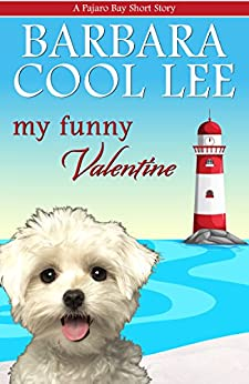My Funny Valentine (A Pajaro Bay Short Story Book 1) by [Lee, Barbara Cool]