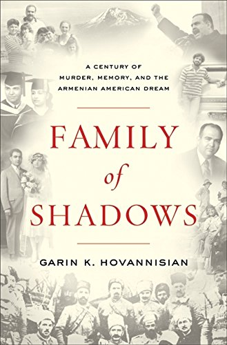 Image of Family of Shadows: A Century of Murder, Memory, and the Armenian American Dream