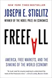 Freefall - America, Free Markets, and the Sinking of the World Economy