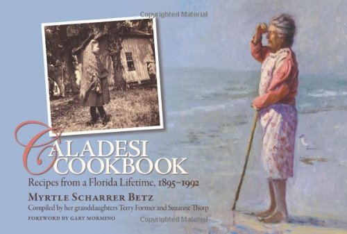 Caladesi Cookbook: Recipes from a Florida Lifetime, 1895-1992