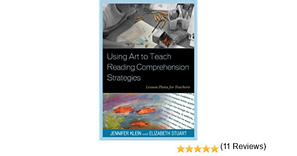 Amazon.com: Using Art to Teach Reading Comprehension Strategies ...