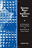 Subcultural Mosaics and Intersubjective Realities : An Ethnographic Research Agenda for Pragmatizing the Social Sciences, Prus, Robert, 0791432408