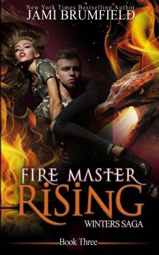 Fire Master Rising (Winters Saga) (Volume 3)