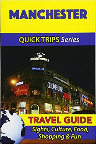 90d2f8eb4212 Manchester Travel Guide (Quick Trips Series)  Sights