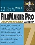 FileMaker Pro 7 Advanced for Windows and Macintosh, Cynthia Baron and Daniel Peck, 0321199561