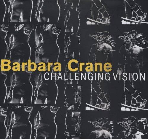 Barbara Crane: Challenging Vision