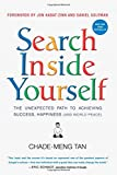 Search Inside Yourself, Chade-Meng Tan and Daniel Goleman, 0062116932