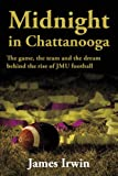 Midnight in Chattanooga, James Irwin, 1449081894