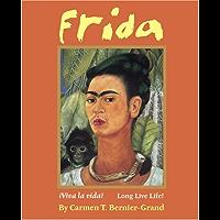 Frida: ¡Viva La Vida! Long Live Life! book cover