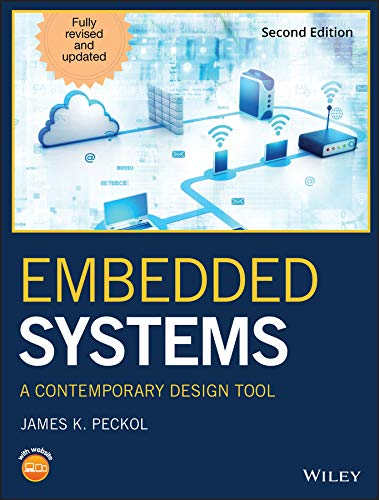 Embedded Systems: A Contemporary Design ()