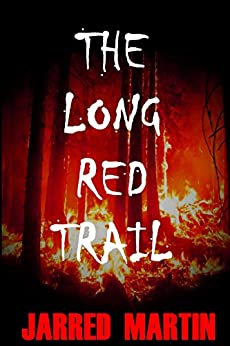 The Long Red Trail by [Martin, Jarred]