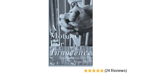 A motion for innocenced justice for all kindle edition by a motion for innocenced justice for all kindle edition by shaun webb lynn gillard professional technical kindle ebooks amazon fandeluxe Images