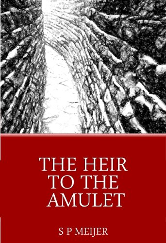 The Heir to the Amulet: A New World Fantasy Adventure Novel