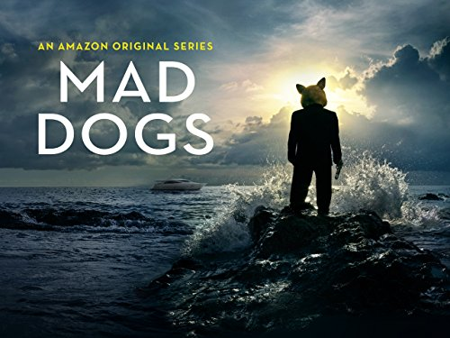 Mad Dogs Season 1   Official Trailer
