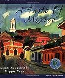 A Taste of Mexico: Vegetarian Cuisine (Healthy World Cuisine)