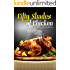 50 Shades of Chicken: Quick, Easy and Unique Recipes