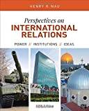 img - for Perspectives on International Relations; Power, Institutions, and Ideas; Fifth Edition book / textbook / text book