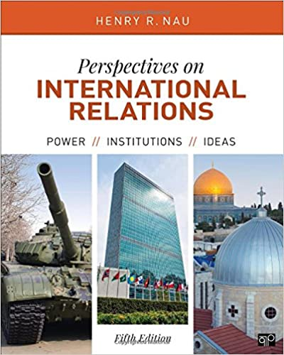 Perspectives On International Relations; Power, Institutions, And Ideas; Fifth Edition Books Pdf File
