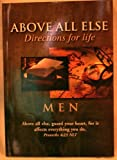img - for Above All Else Directions for Life Men book / textbook / text book