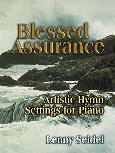 Download Blessed Assurance: Artistic Hymn Settings for Piano PDF